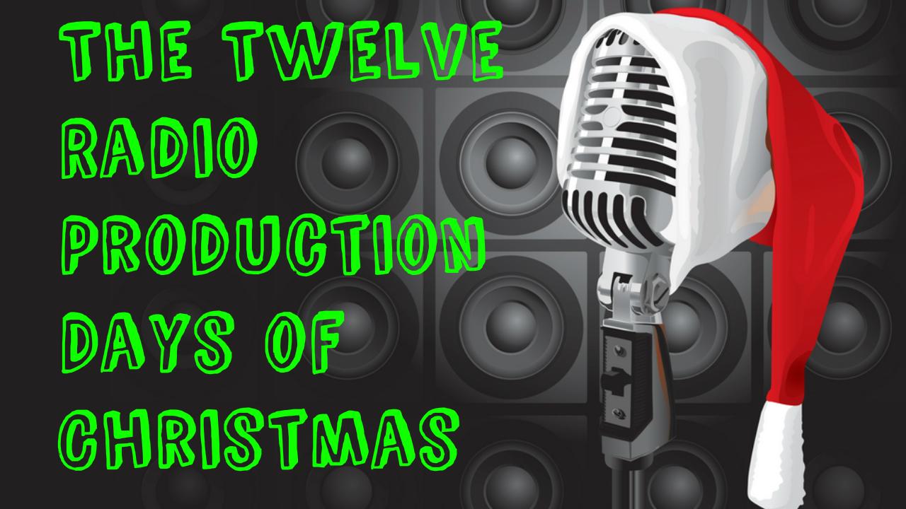 12DaysOfRadioProductionChristmas
